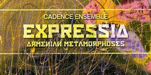 Expressia, Armenian Metamorphoses
